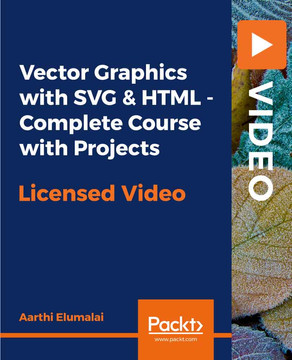 Vector Graphics with SVG & HTML - Complete Course with Projects