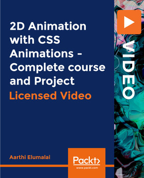 2D Animation with CSS Animations - Complete course and Project
