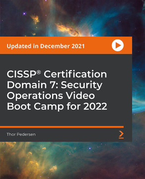 CISSP®️ Certification Domain 7: Security Operations Video Boot Camp 2019