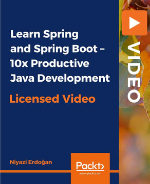 Learn Spring and Spring Boot – 10x Productive Java Development