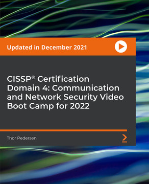 CISSP®️ Certification Domain 4: Communication and Network Security Video Boot Camp 2019