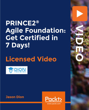 PRINCE2® Agile Foundation: Get Certified in 7 Days!