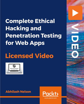 Complete Ethical Hacking and Penetration Testing for Web Apps