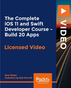 The Complete iOS 11 and Swift Developer Course - Build 20 Apps