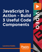 JavaScript in Action - Build 3 Useful Code Components