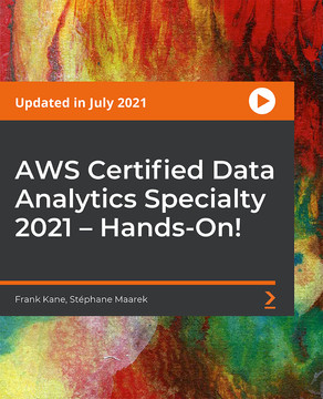 AWS Certified Big Data Specialty 2019 - In Depth and Hands