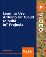 Learn to Use Arduino IoT Cloud to build IoT Projects