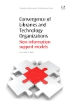 Convergence of Libraries and Technology Organizations