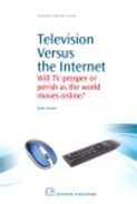 Cover of Television Versus the Internet