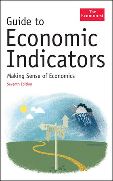 Guide To Economic Indicators, Seventh Edition