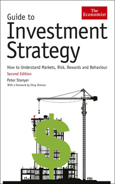 Guide To Investment Strategy: How to understand markets, risk, rewards and behaviour, Second Edition