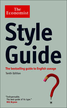 The Economist Style Guide, 10th Edition