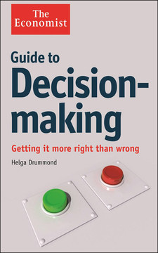 Guide to Decision-Making: Getting it more right than wrong