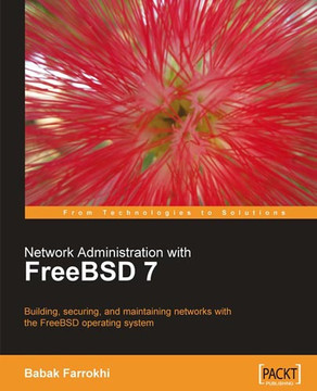 Network Administration with FreeBSD 7