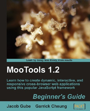 MooTools 1.2 Beginner's Guide
