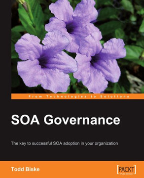 SOA Governance: The key to successful SOA adoption in your organization