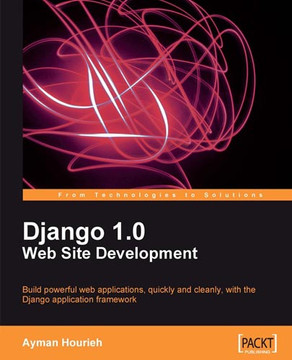 Django 1.0 Web Site Development
