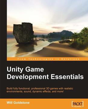 Unity Game Development Essentials [Book]