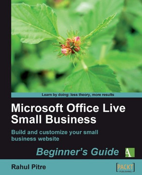 Microsoft Office Live Small Business Beginner's Guide