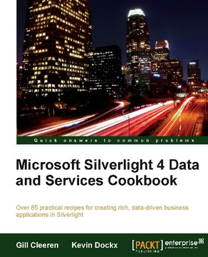 Silverlight 4 Data and Services Cookbook