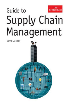 The Economist Guide To Supply Chain Management
