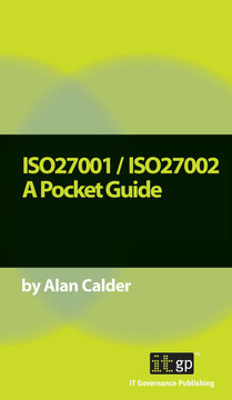 ISO27001 / ISO27002 A Pocket Guide