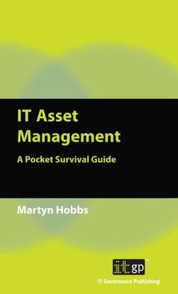 IT Asset Management: A Pocket Survival Guide
