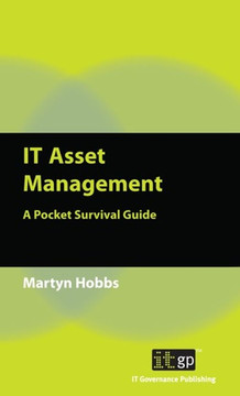 IT Asset Management: A Pocket Survival Guide