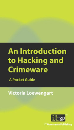 An Introduction to Hacking and Crimeware