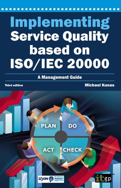 Implementing Service Quality based on ISO/IEC 20000: A Management Guide, Third Edition