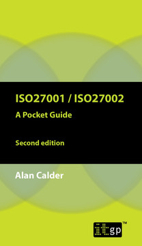 ISO27001/ISO27002 A Pocket Guide, 2nd edition