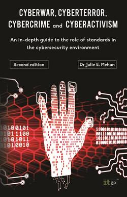 CyberWar, CyberTerror, CyberCrime and CyberActivism, 2nd Edition
