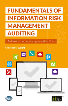 Fundamentals of Information Risk Management Auditing: An introduction for managers and auditors