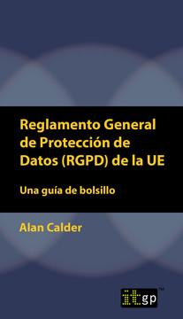 Reglamento General de Protección de Datos (RGPD) de la UE: Una guía de bolsillo