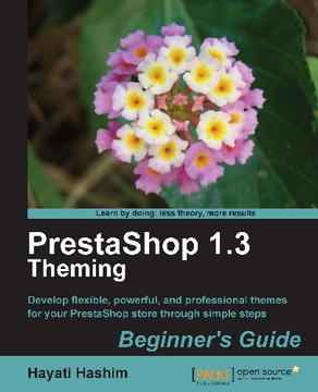 PrestaShop 1.3 ThemingBeginner's Guide