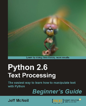 Python 2.6 Text Processing Beginner's Guide