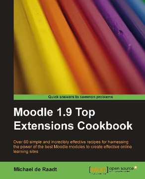 Moodle 1.9 Top Extensions Cookbook