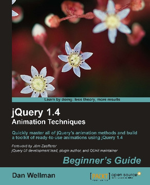 jQuery 1.4 Animation Techniques Beginner's Guide