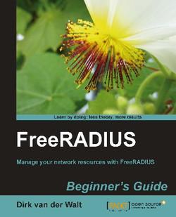 FreeRADIUS Beginner's Guide