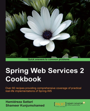 Spring Web Services 2 Cookbook