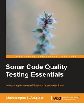 Sonar Code Quality Testing Essentials Book