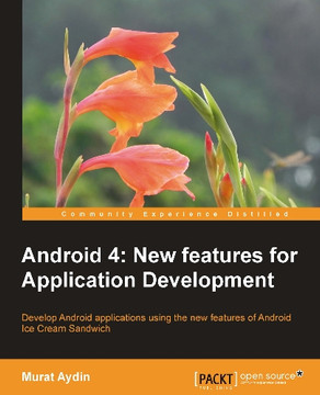Android 4: New features for Application Development