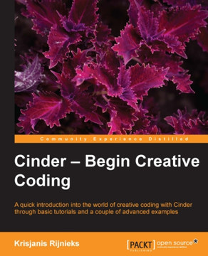 Cinder – Begin Creative Coding