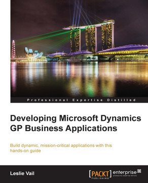 Developing Microsoft Dynamics GP Business Applications