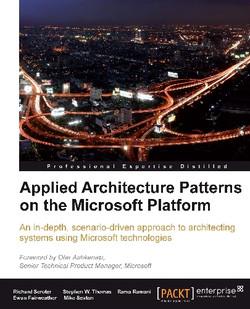 Applied Architecture Patterns on the Microsoft Platform