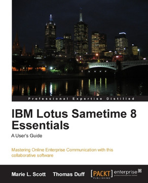 IBM Lotus Sametime 8 Essentials