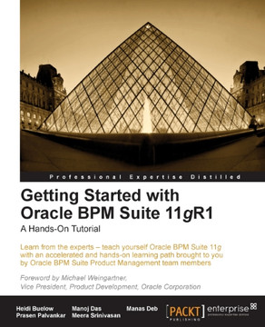 Getting Started with Oracle BPM Suite 11gR1