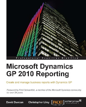 Microsoft Dynamics GP 2010 Reporting [Book]
