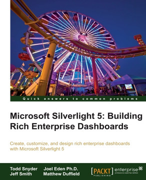 Microsoft Silverlight 5: Building Rich Enterprise Dashboards
