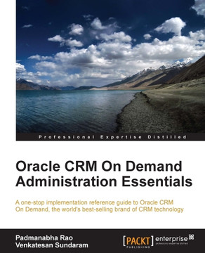 Oracle CRM On Demand Administration Essentials
